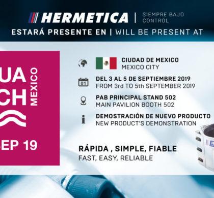 HERMETICA | AQUATECH MEXICO 2019